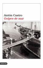 Golpes de mar, de Antón Castro