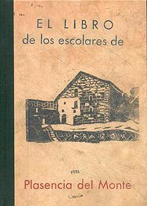 El libro de los escolares de Plasencia del Monte (14 de abril, una vez más)